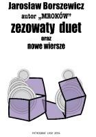 Zezowaty duet oraz nowe wiersze