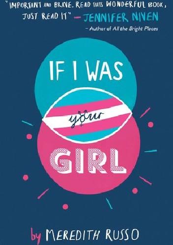 Okładka książki If I Was Your Girl