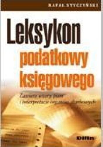Okładka książki Leksykon podatkowy księgowego. Zawiera wzory pism i interpretacje organów skarbowych