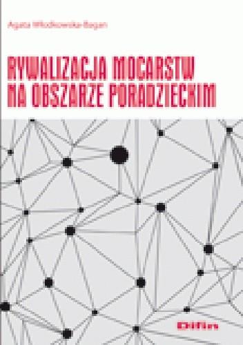Okładka książki Rywalizacja mocarstw na obszarze poradzeckim