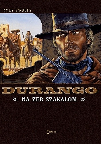 Okładka książki Durango #10: Na żer szakalom