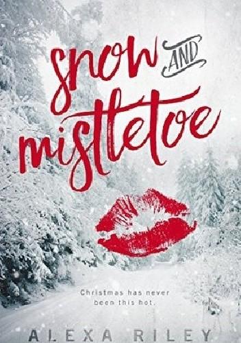 Okładka książki Snow and Mistletoe