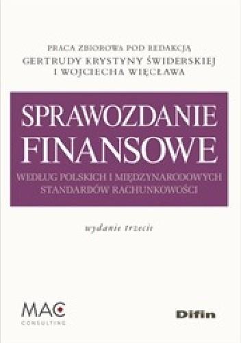 Okładka książki Sprawozdanie finansowe według polskich i międzynarodowych standardów rachunkowości. Wydanie 3