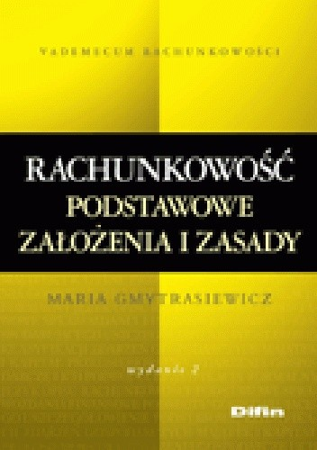Okładka książki Rachunkowość. Podstawowe założenia i zasady. Wydanie 2