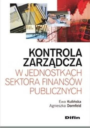 Okładka książki Kontrola zarządcza w jednostkach sektora finansów publicznych