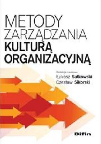 Okładka książki Metody zarządzania kulturą organizacyjną