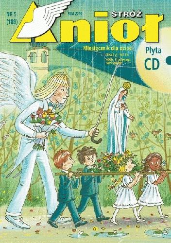 Okładka książki Anioł Stróż nr 5 (189) maj 2016