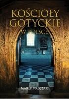 Kościoły gotyckie w Polsce