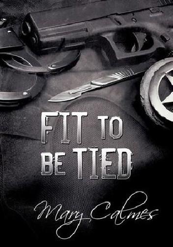 Okładka książki Fit to be Tied
