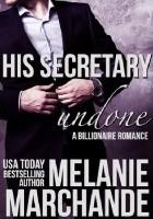 His Secretary: Undone
