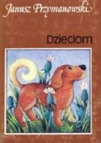 Okładka książki Dzieciom