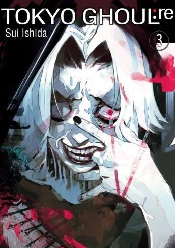 Okładka książki Tokyo Ghoul:re Tom 3