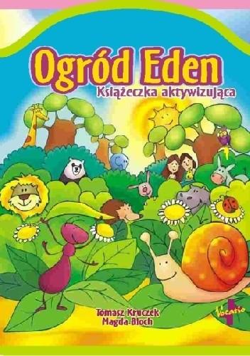 Okładka książki Ogród Eden. Książeczka aktywizująca
