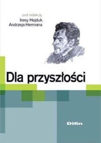 Okładka książki Dla przyszłości