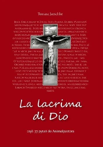 Okładka książki La lacrima di Dio, czyli 77 pytań do Animalpastora