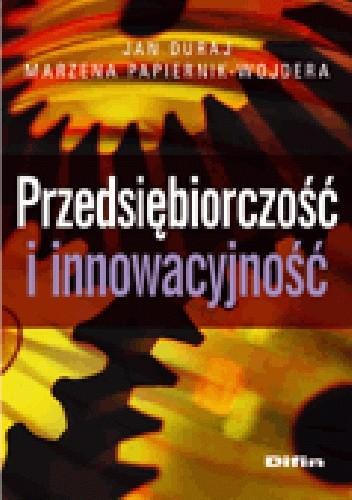 Okładka książki Przedsiębiorczość i innowacyjność