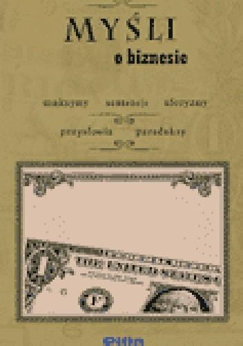 Okładka książki Myśli o biznesie