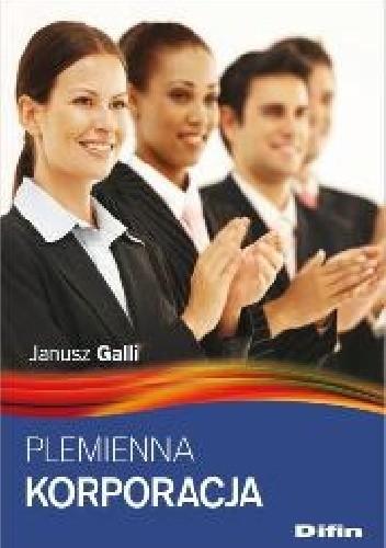 Okładka książki Plemienna korporacja