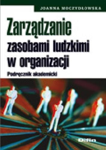 Okładka książki Zarządzanie zasobami ludzkimi w organizacji. Podręcznik akademicki