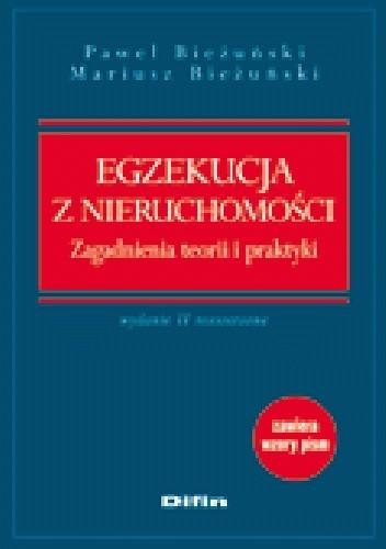 Okładka książki Egzekucja z nieruchomości. Zagadnienia teorii i praktyki. Wydanie 2 rozszerzone