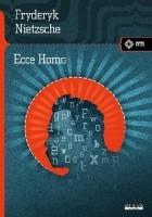 Ecce homo. Jak się staje, czym się jest