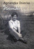 Agnieszka Osiecka. Dzienniki 1952