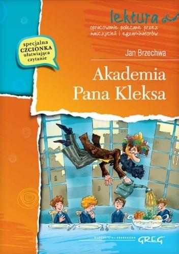Okładka książki Akademia Pana Kleksa. Wydanie z opracowaniem i streszczeniem