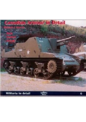 Okładka książki Canadian Armour in Detail: Ram, Sexton, Grizzly
