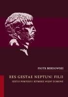 Res gestae Neptuni filii Sextus Pompeius i rzymskie wojny domowe