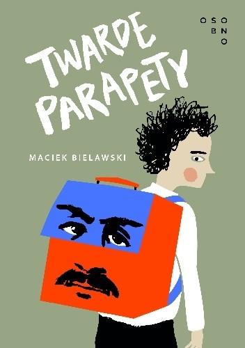 Okładka książki Twarde parapety