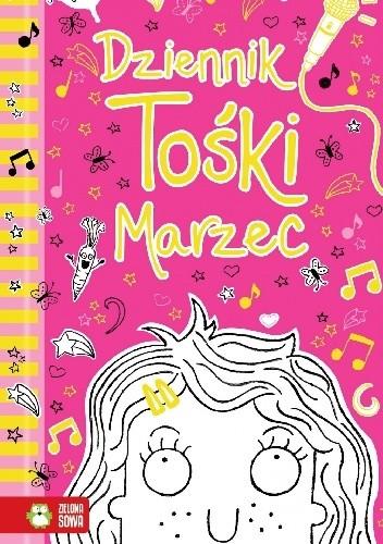 Okładka książki Dziennik Tośki Marzec