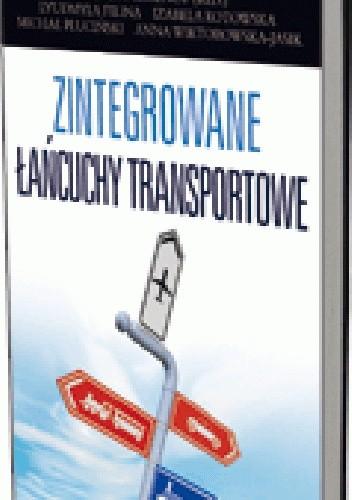 Okładka książki Zintegrowane łańcuchy transportowe