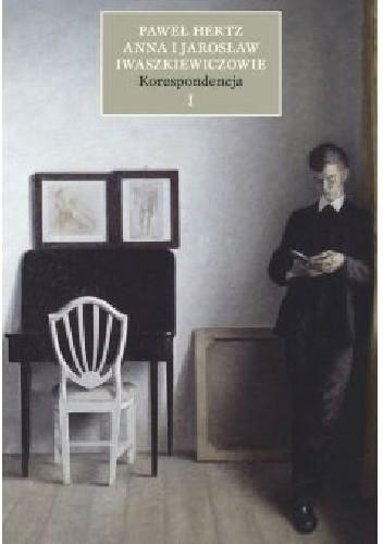 Okładka książki Korespondencja. Tom I. 1934-1948