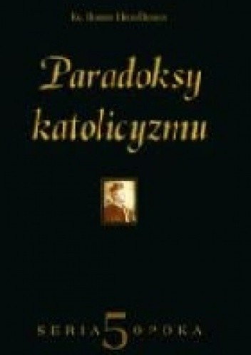 Okładka książki Paradoksy katolicyzmu