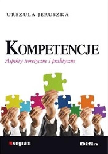 Okładka książki Kompetencje. Aspekty teoretyczne i praktyczne