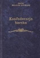 Konfederacja barska. Wybór tekstów