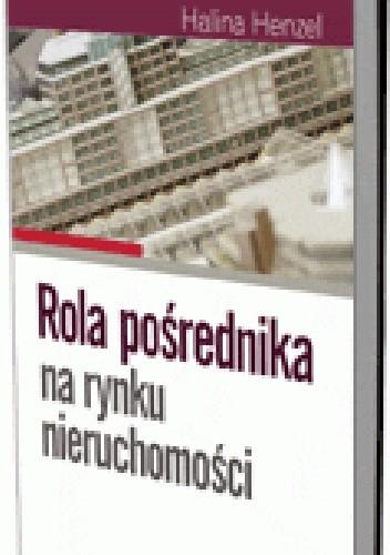 Okładka książki Rola pośrednika na rynku nieruchomości