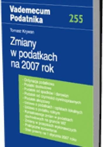 Okładka książki Zmiany w podatkach na 2007 rok