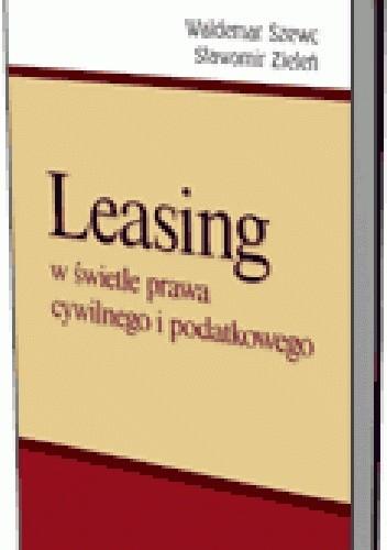 Okładka książki Leasing w świetle prawa cywilnego i podatkowego