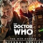 The War Doctor: Infernal Devices  (War Doctor #2)