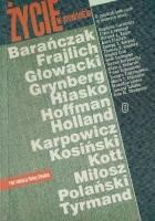 Życie w przekładzie : Barańczak, Frajlich, Głowacki, Grynberg, Hłasko, Hoffman, Holland, Karpowicz, Kosiński, Kott, Miłosz, Polański, Tyrmand
