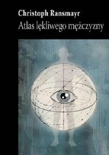 Okładka książki Atlas lękliwego mężczyzny