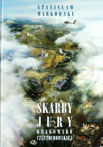 Okładka książki Skarby Jury Krakowsko-Częstochowskiej