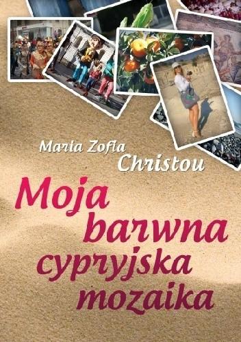 Okładka książki Moja barwna cypryjska mozaika