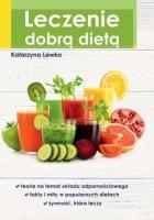 Leczenie dobrą dietą