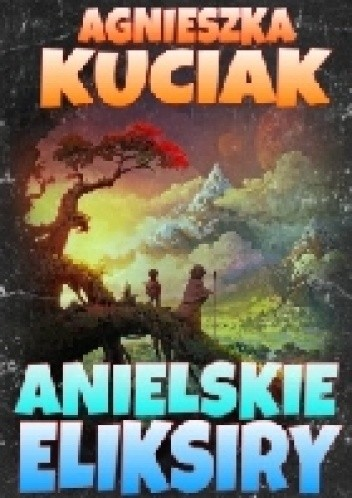 Okładka książki Anielskie eliksiry