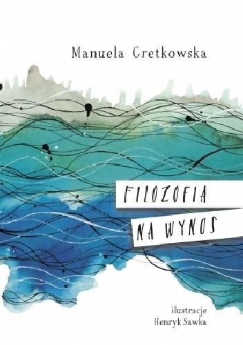 Okładka książki Filozofia na wynos