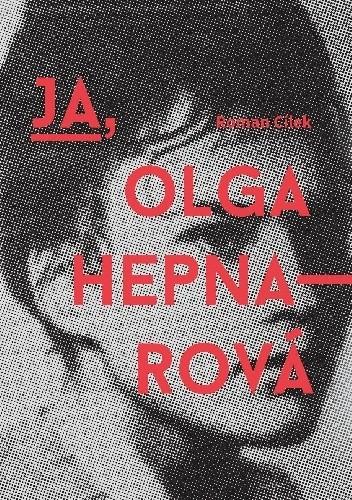 Okładka książki Ja, Olga Hepnarová