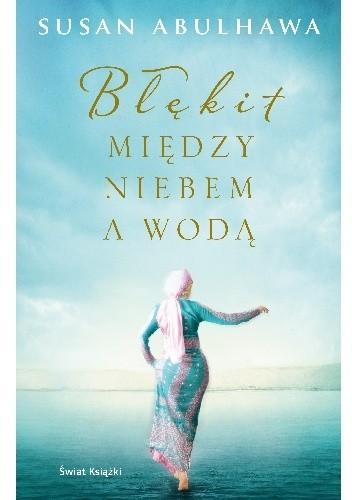 Okładka książki Błękit między niebem a wodą