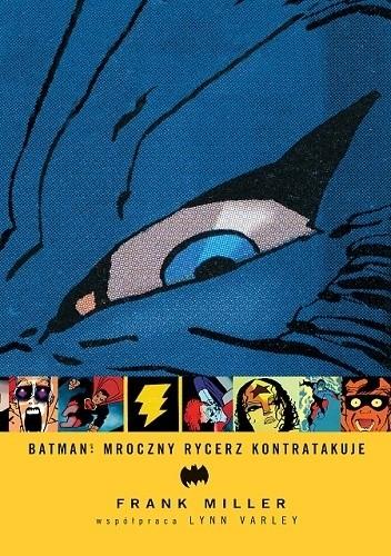 Okładka książki Batman: Mroczny Rycerz kontratakuje